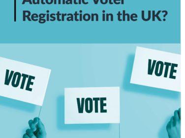 Is it time for Automatic Voter Registration in the UK?